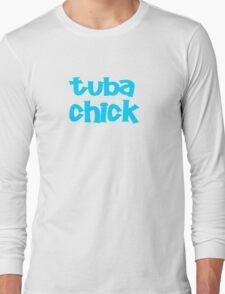 Tuba Chick Long Sleeve T-Shirt