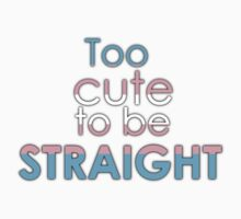 Too cute to be straight - transexual Kids Clothes