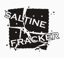 Saltine Fracker by MaimeeO