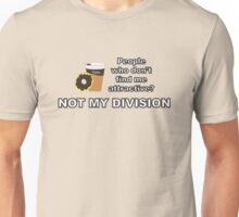 Not My Division {Coffee and Donut Design} Unisex T-Shirt