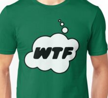 WTF by Bubble-Tees.com Unisex T-Shirt