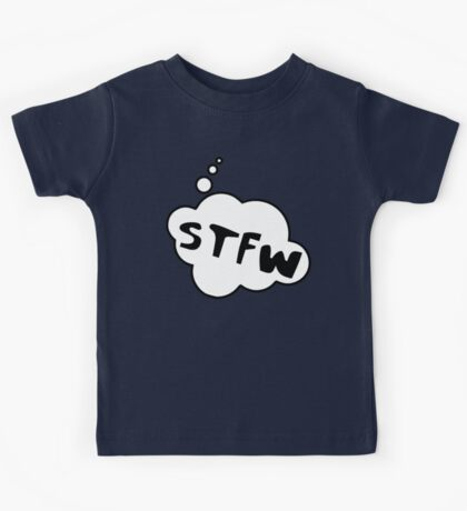 STFW by Bubble-Tees.com Kids Tee