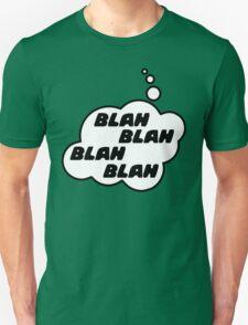 BLAH BLAH BLAH BLAH by Bubble-Tees.com Unisex T-Shirt