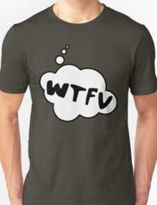 WTFV by Bubble-Tees.com T-Shirt