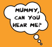 Pregnancy Message from Baby - Mummy, Can You Hear Me? by Bubble-Tees.com by Bubble-Tees