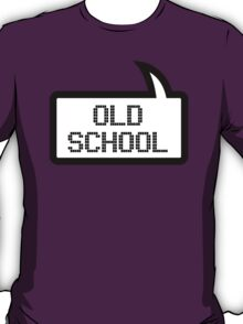 OLD SCHOOL by Bubble-Tees.com T-Shirt