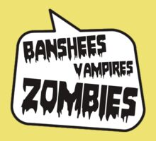 BANSHEES VAMPIRES ZOMBIES by Bubble-Tees.com Kids Clothes