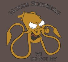 House Zoidberg - We Do Not Pay T-Shirt
