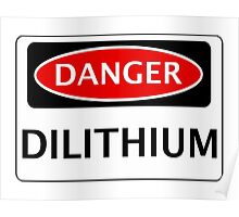 DANGER DILITHIUM FAKE ELEMENT FUNNY SAFETY SIGN SIGNAGE Poster