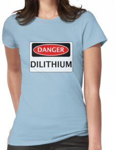DANGER DILITHIUM FAKE ELEMENT FUNNY SAFETY SIGN SIGNAGE Womens Fitted T-Shirt