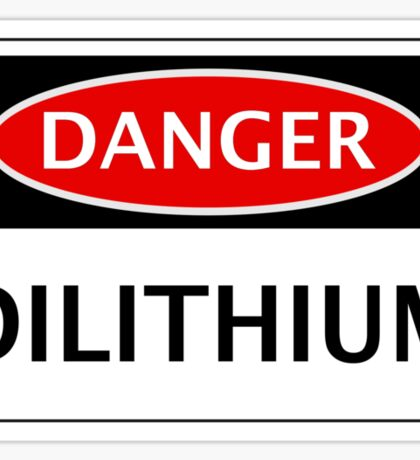 DANGER DILITHIUM FAKE ELEMENT FUNNY SAFETY SIGN SIGNAGE Sticker