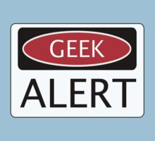GEEK ALERT, FUNNY DANGER STYLE FAKE SAFETY SIGN Kids Clothes