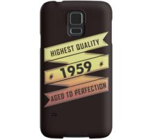 Highest Quality 1959 Aged To Perfection Samsung Galaxy Case/Skin