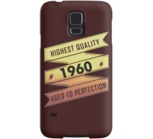 Highest Quality 1960 Aged To Perfection Samsung Galaxy Case/Skin
