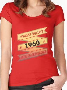 Highest Quality 1960 Aged To Perfection Women's Fitted Scoop T-Shirt