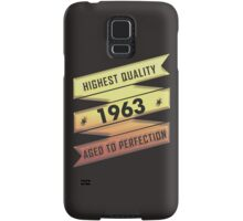 Highest Quality 1963 Aged To Perfection Samsung Galaxy Case/Skin
