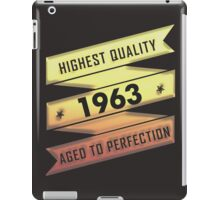 Highest Quality 1963 Aged To Perfection iPad Case/Skin