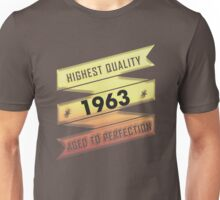 Highest Quality 1963 Aged To Perfection Unisex T-Shirt