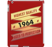 Highest Quality 1964 Aged To Perfection iPad Case/Skin
