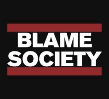 Blame Society by Gerrit Deschuyteneer
