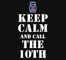 KEEP CALM AND CALL THE 10TH by PARAJUMPER