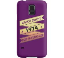 Highest Quality 1974 Aged To Perfection Samsung Galaxy Case/Skin