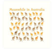 Meanwhile in AUSTRALIA with many kangaroos Art Print