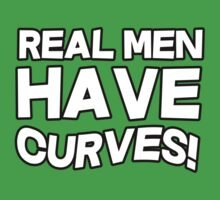 Real men have curves by bakery