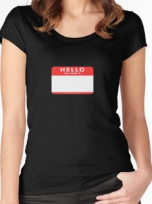 Hello My Name Is Women's Fitted Scoop T-Shirt