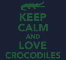 Keep calm and love Crocodiles Kids Tee