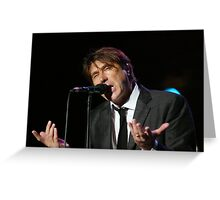 Brian Ferry in concert Greeting Card