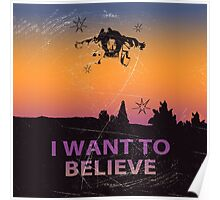 Dude I Want To Believe  Poster