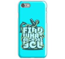 Find what Anchors you iPhone Case/Skin