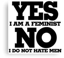 Yes I am a feminist Canvas Print