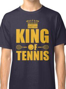 King of Tennis Classic T-Shirt