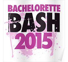 Bachelorette bash 2015 Poster