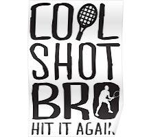 Cool shot bro. Hit it again Poster