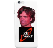 Peter Dinklage is a red dwarf iPhone Case/Skin