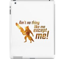 Ain't No Thing Like Me iPad Case/Skin