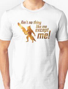Ain't No Thing Like Me Unisex T-Shirt