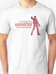 I Had No Idea What the Universe Had in Store for Me Unisex T-Shirt
