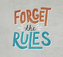 Forget The Rules by Zeke Tucker