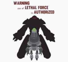 Lethal force T-Shirt