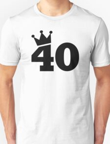 Crown 40th birthday Unisex T-Shirt