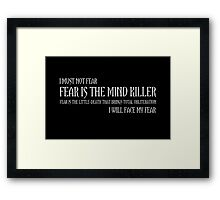 The Litany Against Fear Framed Print