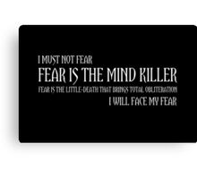 The Litany Against Fear Canvas Print