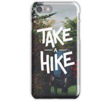 Take A Hike iPhone Case/Skin