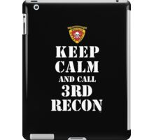 KEEP CALM AND CALL 3RD RECON iPad Case/Skin