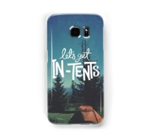 Let's Get In-Tents Samsung Galaxy Case/Skin