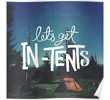 Let's Get In-Tents Poster